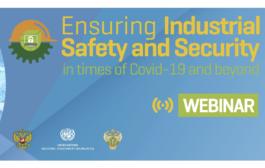 ЮНИДО проведёт третий вебинар по промышленной безопасности